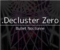 .Decluster 零:弹丸夜曲
